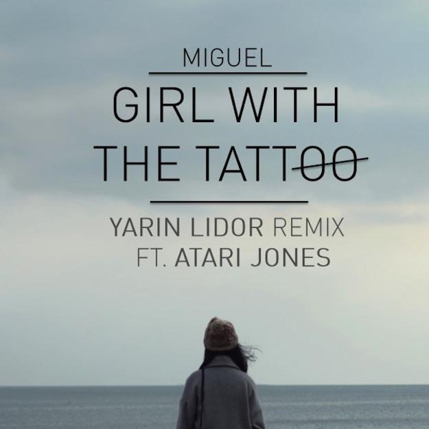 Girl With The Tarttoo (Yarin Lidor Remix FT. Atari Jones)