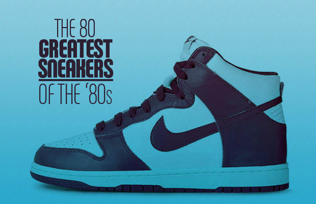 2ac14e9362b The 80 Greatest Sneakers of the  80s