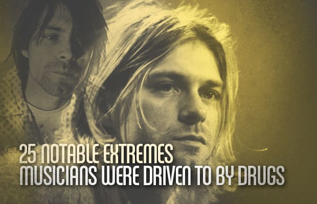 25 Notable Extremes Musicians Were Driven To By Drugs Complex