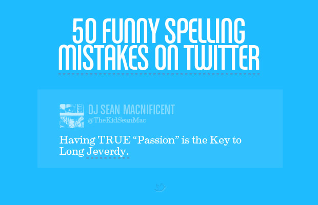 95bbceaa3 50 Funny Spelling Mistakes on Twitter
