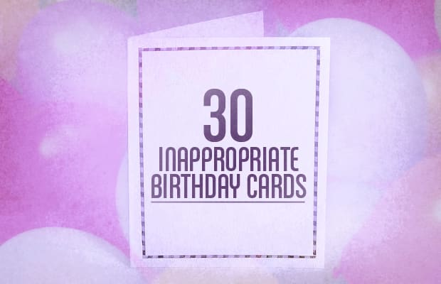 30 inappropriate birthday cards complex its hard to sympathize with people who dont like birthdays after all theres one day of the year centered around you where gifts come in hopefully bookmarktalkfo