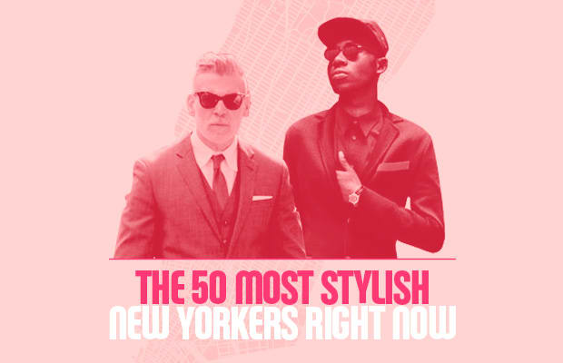 More: The 50 Most Stylish New Yorkers