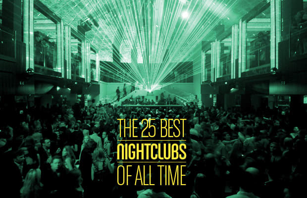 The 25 Best Nightclubs Of All Time Complex