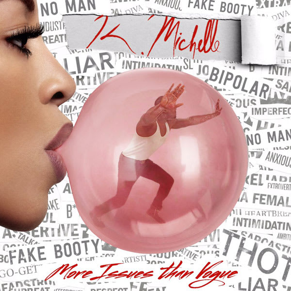 k-michelle-more-issues-than-vogue