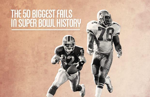 The 50 Biggest Fails in Super Bowl History  a4a55e71e