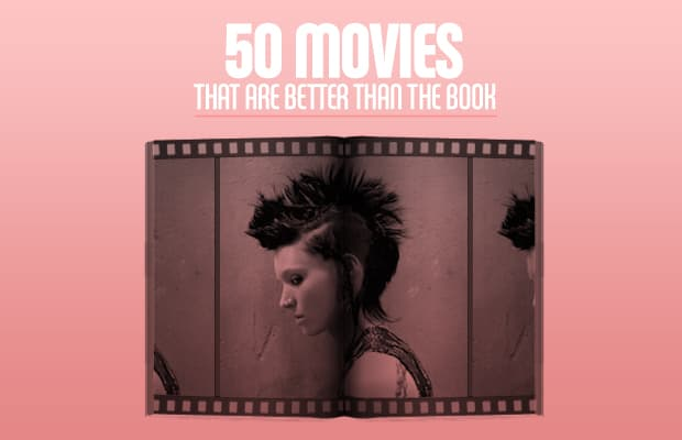 50 Movies That Are Better Than The Book Complex