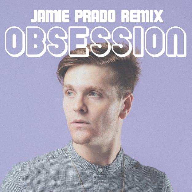 jamie-prado-obsession-rmx