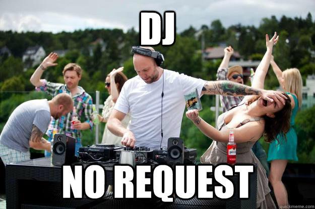 no-requests-dj