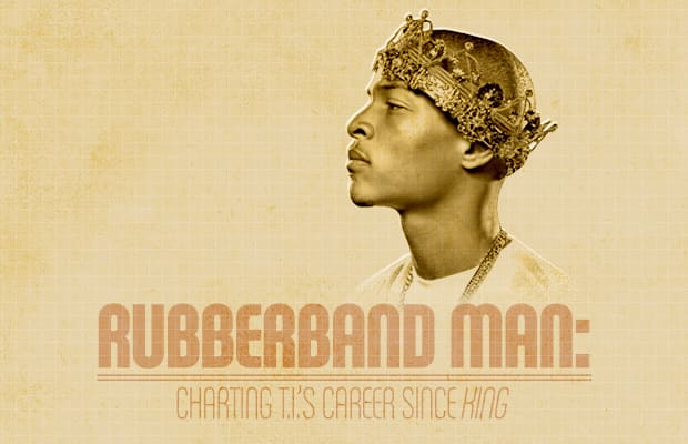 "Rubberband Man: Charting T.I.'s Career Since ""King ..."