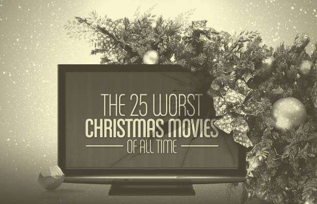 The 25 Worst Christmas Movies of All Time  893e050e2