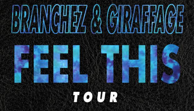 branchez-giraffage-feel-this-tour