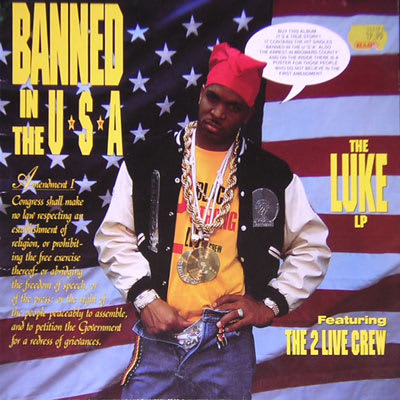 2 live crew album banned in the usa