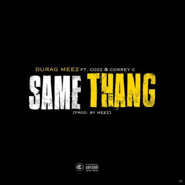 """""""Same Thang"""""""