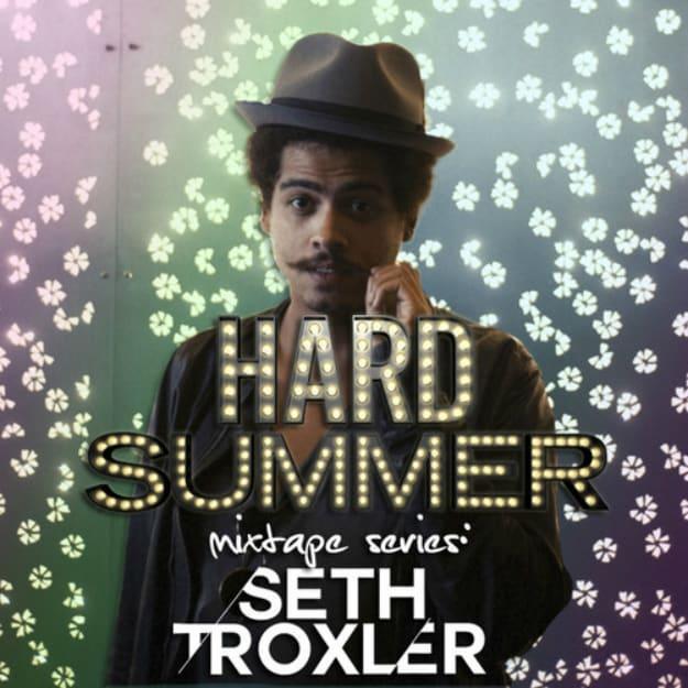 seth-troxler-hard-summer
