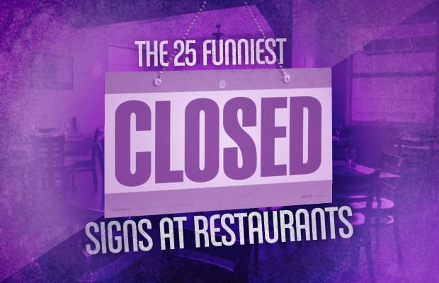The 25 Funniest Closed Signs At Restaurants Complex