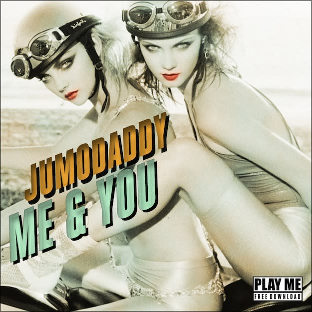 JumoDaddy - Me & You