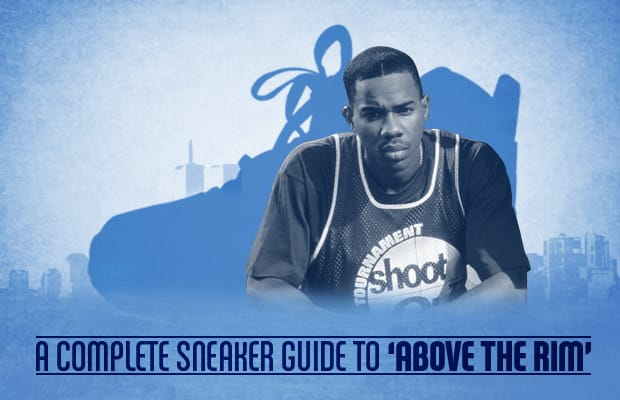 c5f10d4a9ca A Complete Sneaker Guide to  Above The Rim