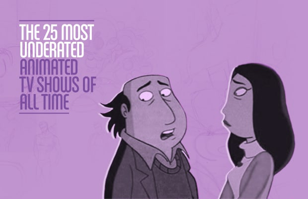 fa061bd5119 The 25 Most Underrated Animated TV Shows Of All Time