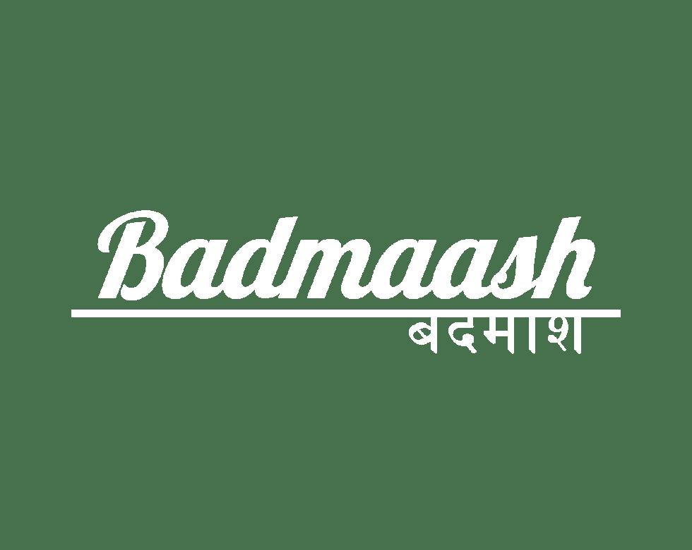 BADMAASH