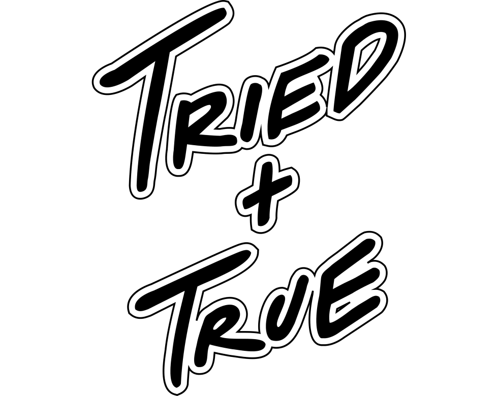 TRIED AND TRUE CO. VINTAGE