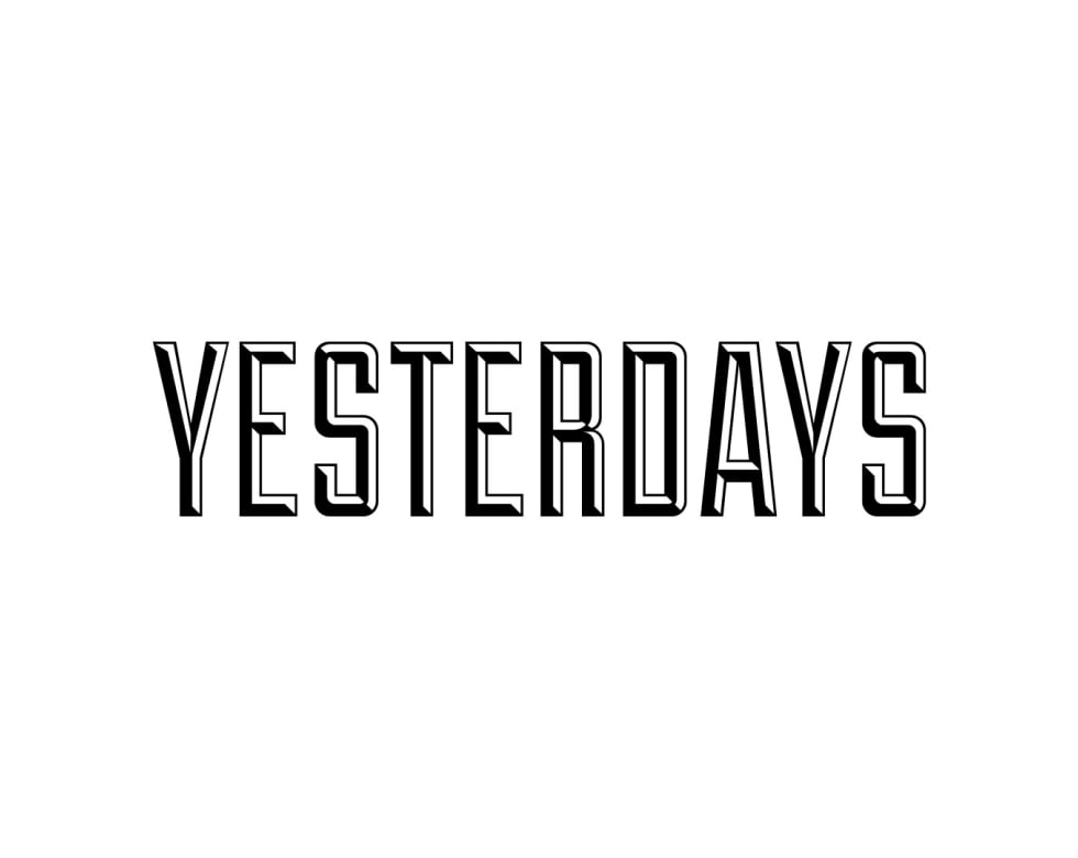 YESTERDAYS