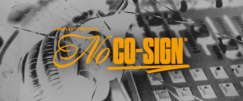 No Co-Sign