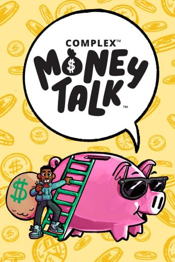 Complex Money Talk
