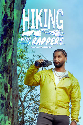 Hiking with Rappers