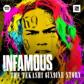 Infamous: The Tekashi 6ix9ine Story