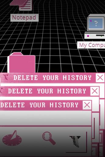 Delete Your History
