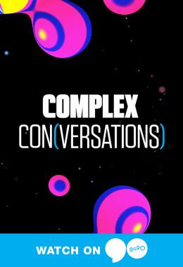 Complex Conversations