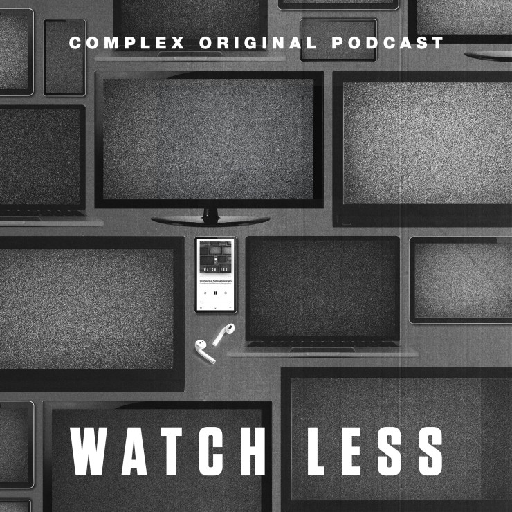 Watch Less Podcast Art