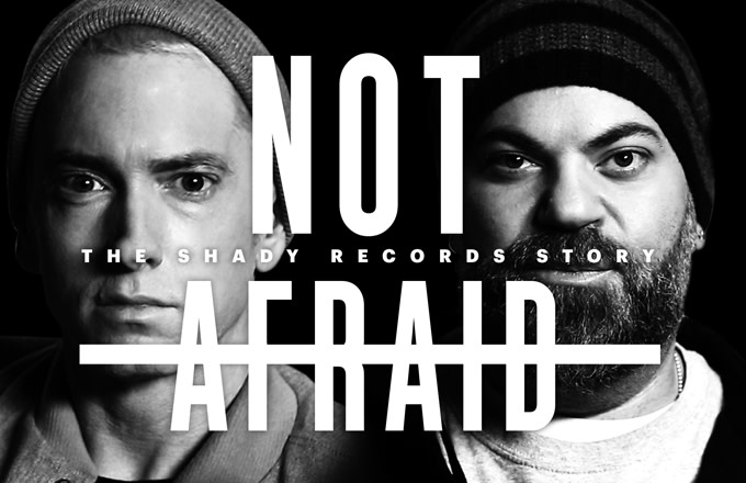 """Watch """"Not Afraid: The Shady Records Story"""" Starring Eminem, Dr. Dre, & 50 Cent"""