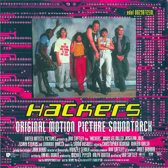 hackers soundtrack The 10 Best EDM Fueled Movie Soundtracks