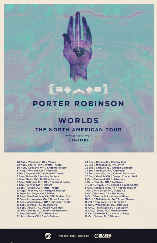 porter-robinson-worlds-tour-list