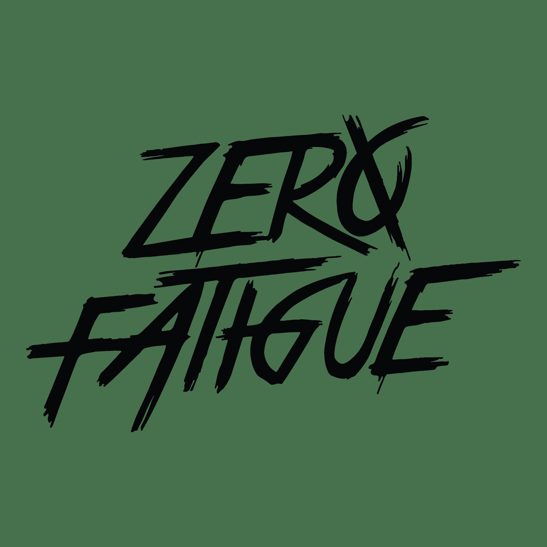 ZERØ FATIGUE