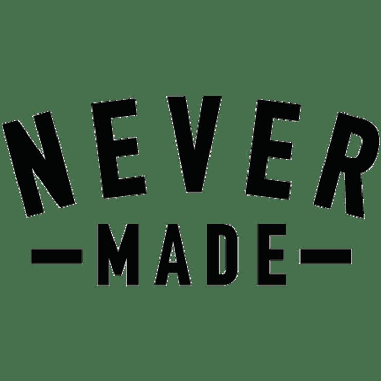 Never Made