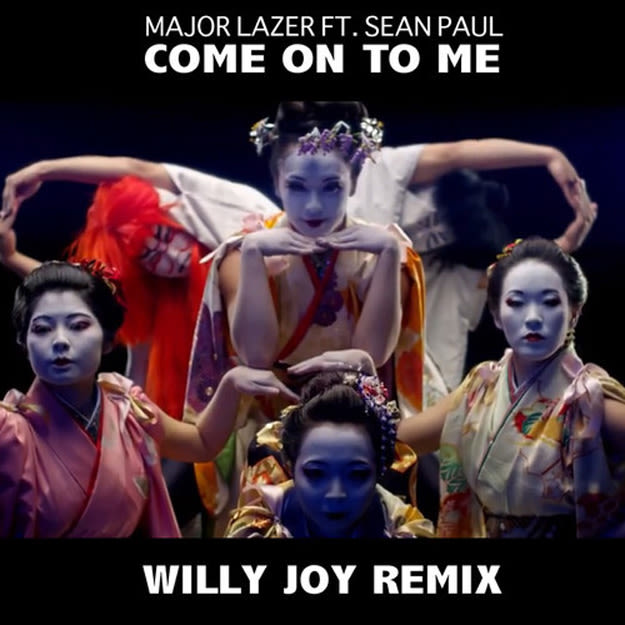 major-lazer-come-on-to-me-willy-joy-rmx