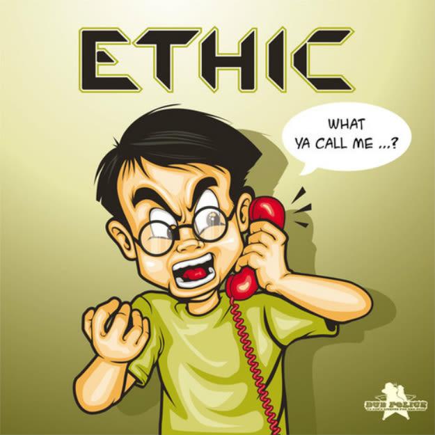 ethic-what-ya-call-me-ep