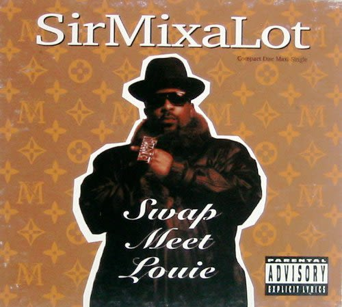 sir mix a lot swap meet louie lyrics