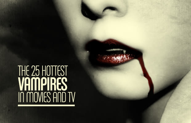 Hottest Vampire Movies The 25 Hottest Vampires in