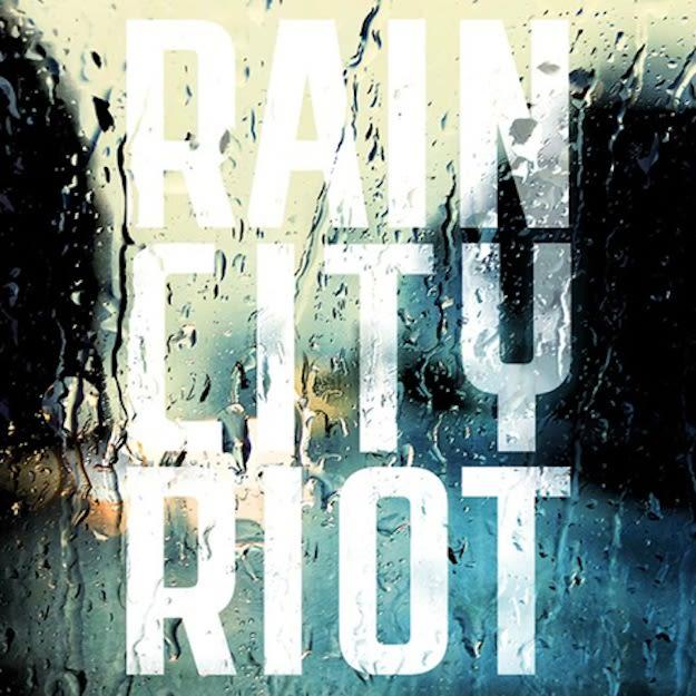 Rain_City_Riot3
