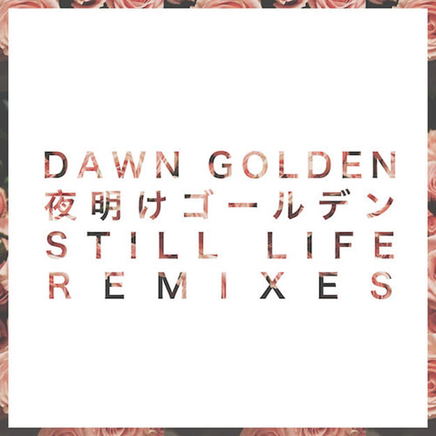 dawn-golden-still-life-remixes
