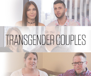 Transgender Relationships: Three Couples Discuss How They Battle Discrimination