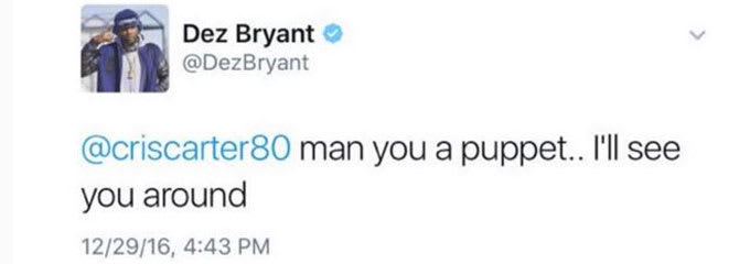 Dez Bryant calls Cris Carter a puppet after Carter's criticism of him.