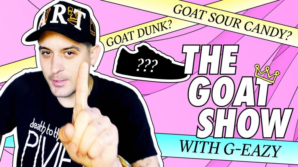 G-Eazy Talks Kobe, SB Dunks, and Impersonates The Joker: The GOAT Show