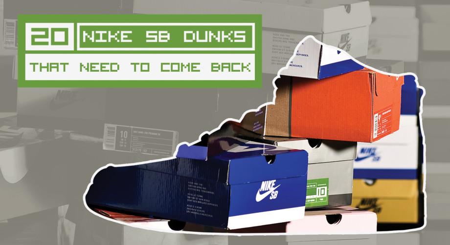 20 Nike SB Dunks That Need to Retro