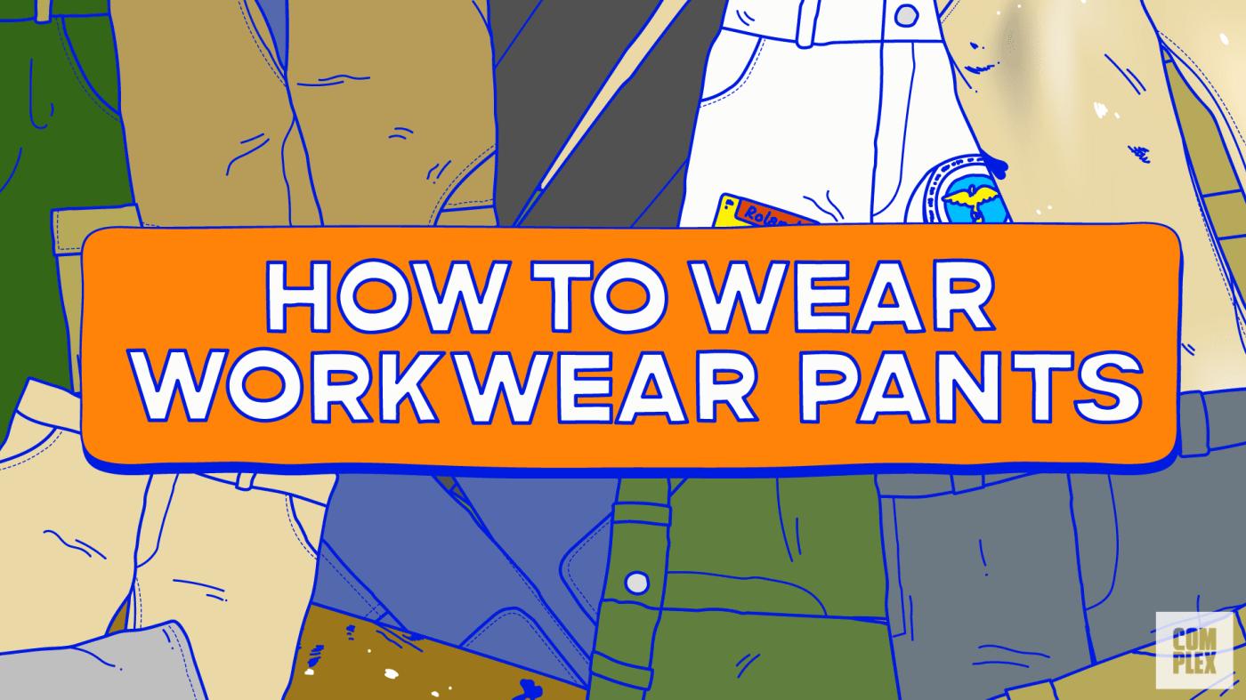 How to Wear Workwear Pants