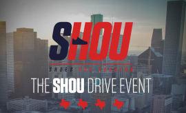 SHOU Drive Houston Event Flyer