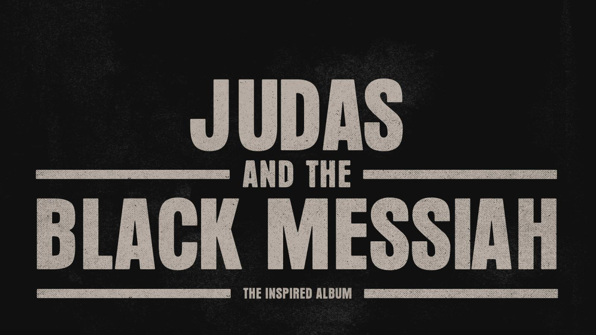 The 'Judas and the Black Messiah' Soundtrack Shows the Limits of Rap's Political Scope
